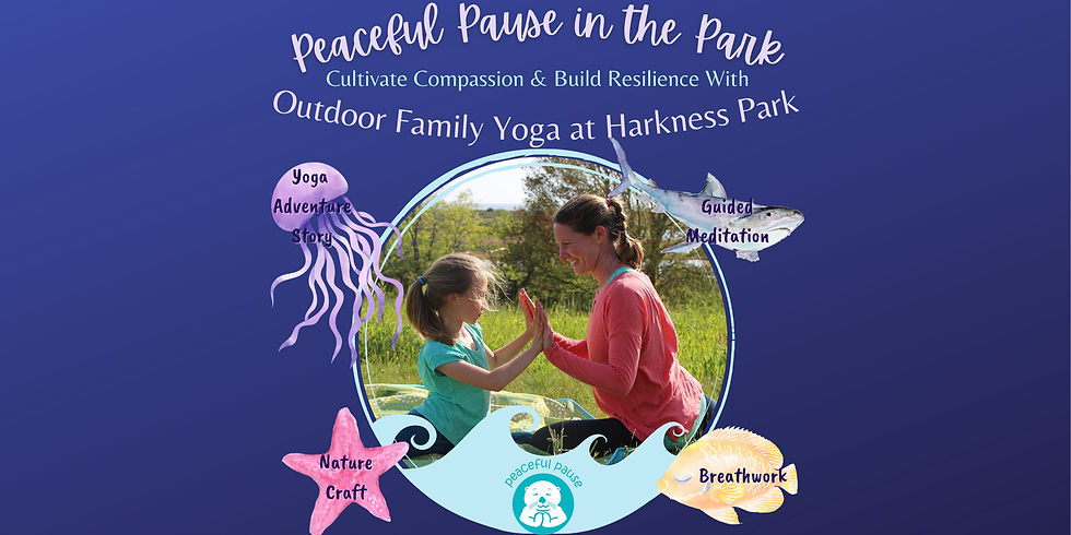 Peaceful Pause in the Park: Outdoor Family Yoga at Harkness