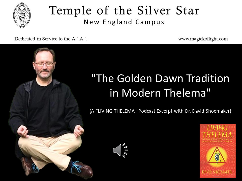 The Golden Dawn Tradition in Modern Thel