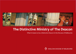 The Distinctive Diaconate - Diocese of Melbourne