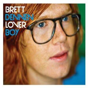 Brett Dennen / Loverboy (2011)