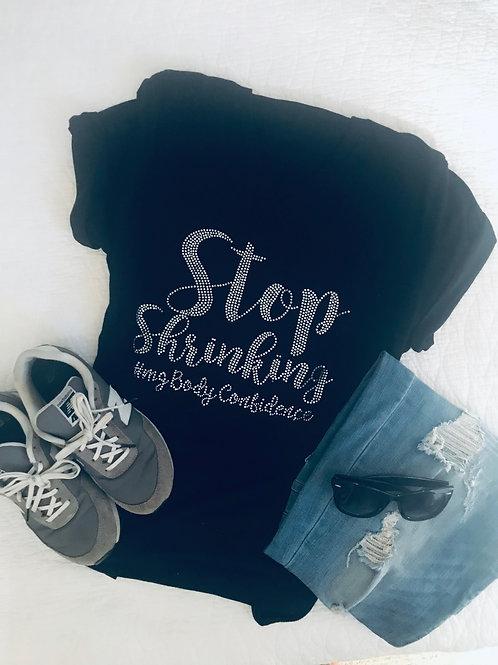 Stop Shrinking - Bling Tshirt (v neck)