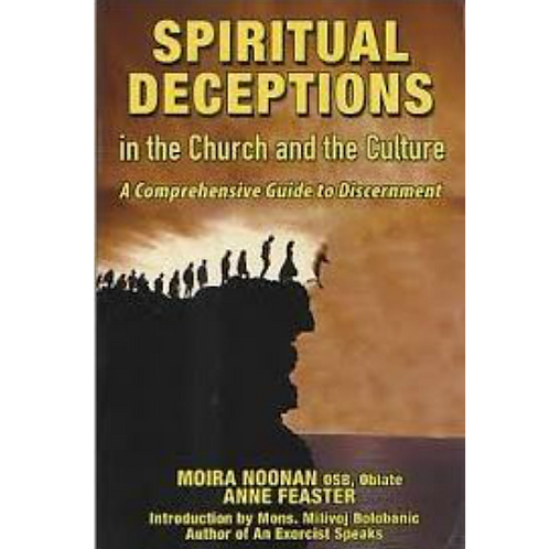 Spiritual Deceptions in the Church and the Culture