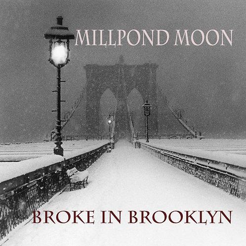 Broke in Brooklyn