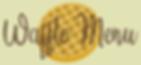 Waffle Menu Logo.png