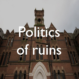 The Ancoats Dispensary: the politics of ruins