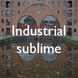 The industrial sublime: Castlefield, Manchester