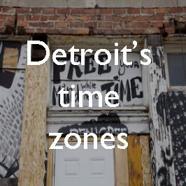 Chronopolis: Detroit's time zones