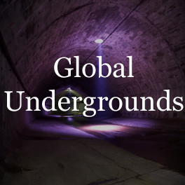 Global Undergrounds: Exploring Cities Within