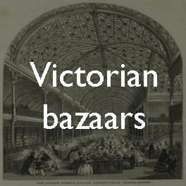 Victorian bazaars