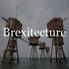 Brexitecture: the Redsand sea forts