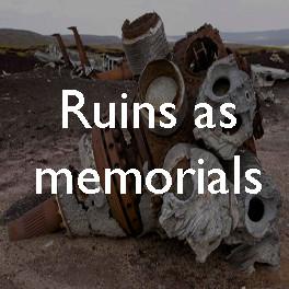 Ruins as memorials