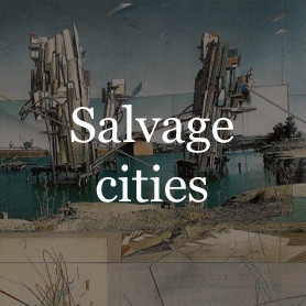 Salvage cities