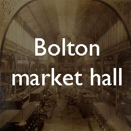 Dreams in iron: Bolton's Victorian market hall