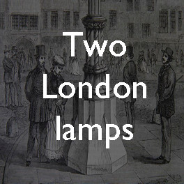 A Victorian collaboration: two London lamps