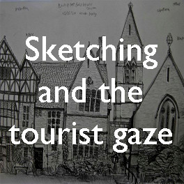 Sketching, photography and the tourist gaze