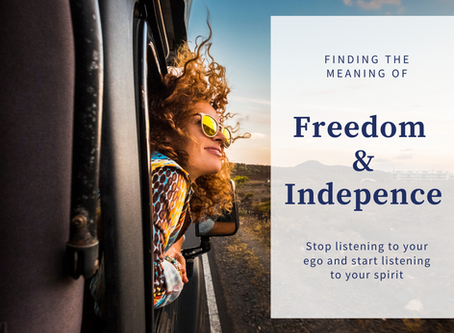 Finding the Meaning of Freedom and Independence