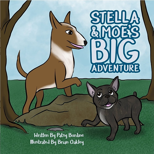 Stella and Moe's Big Adventure: Paperback