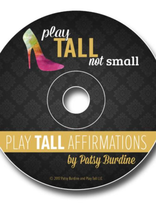 Play Tall Affirmations