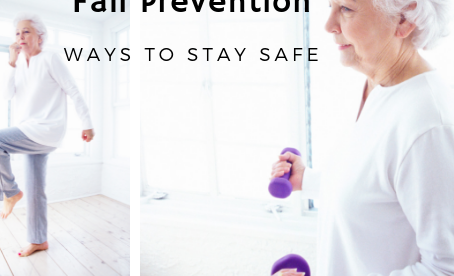 Fall Prevention. How to Stay Safe