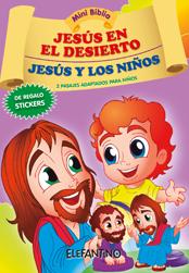 Jesús en el Desierto / Jesús y los Niños