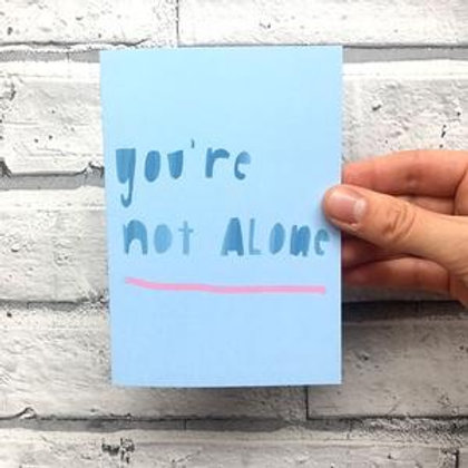 You're not alone, Card