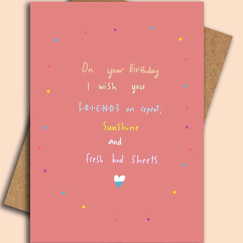 On your Birthday... Friends on repeat  Card