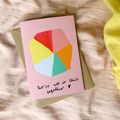 We're all in this together Card