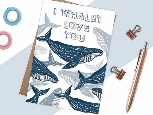 I Whaley Love You Card