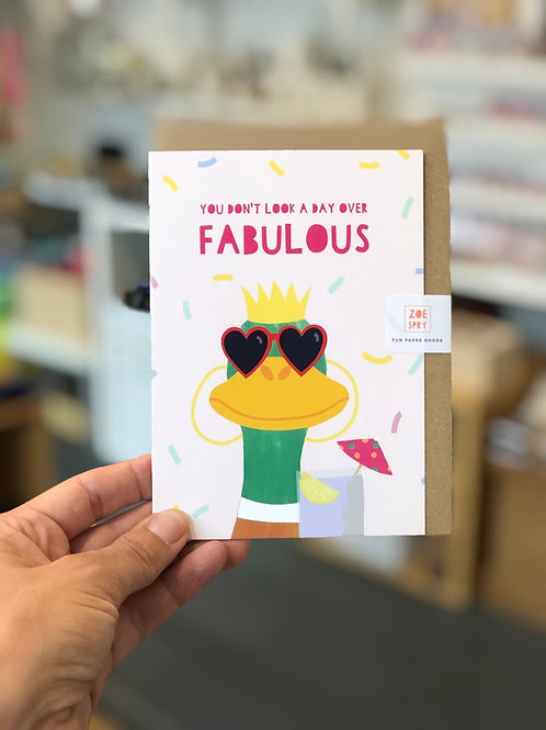 You don't look a day over fabulous Card