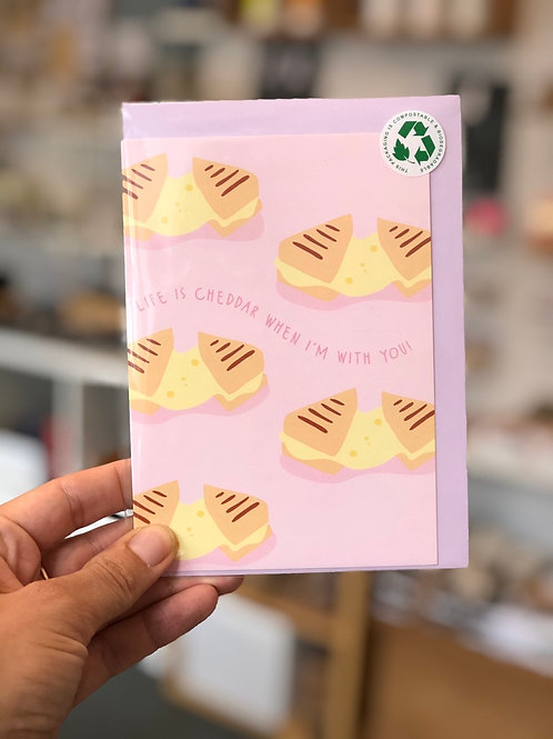 Life is Cheddar when i'm with you Card