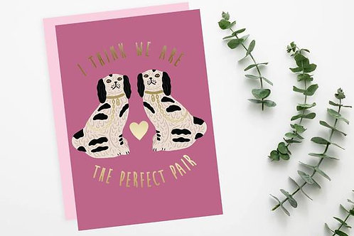 The perfect pair Card
