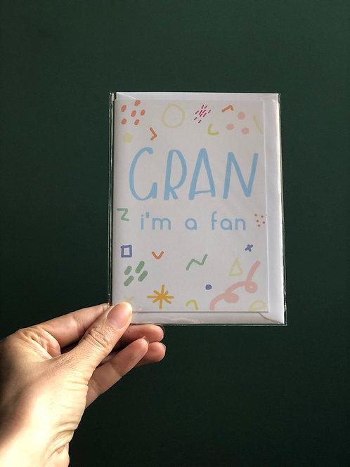 Gran I'm a fan