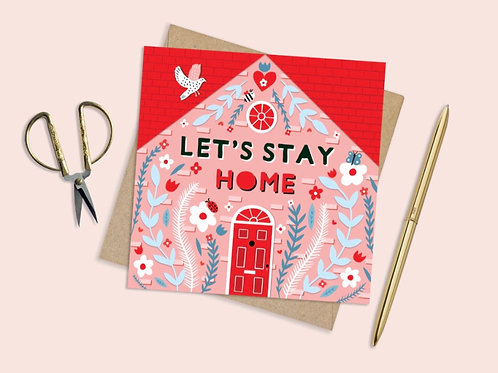 Lets stay Home Card