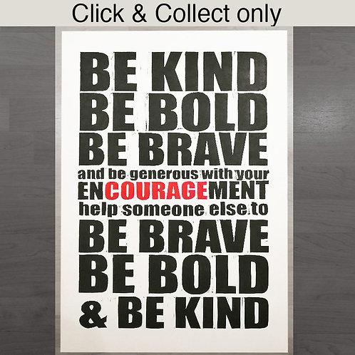 Be Kind, Be Bold Print- A2