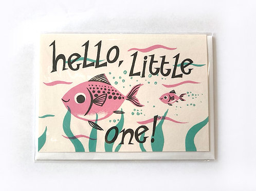 Hello Little One - new baby fish card