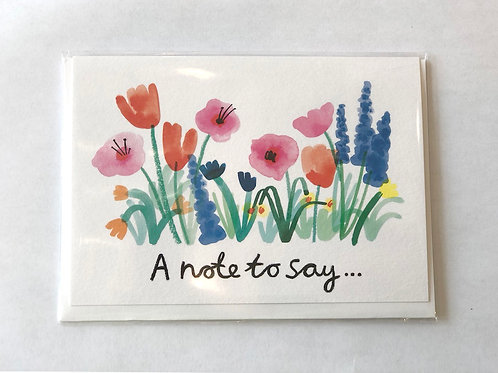 """""""A note to say"""" Card"""