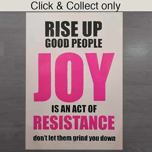 Joy is an act of Resistance Print - A2
