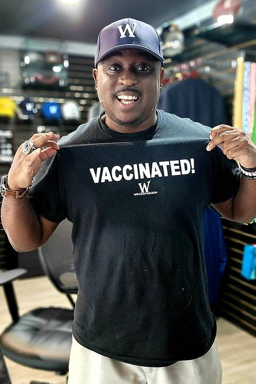 """William Wilson """"VACCINATED"""" T-Shirt"""