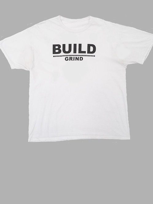 White Build Over Grind T-Shirt