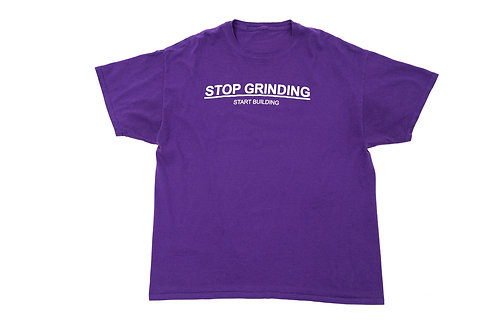 "Purple ""Stop Grinding"" T-Shirt"