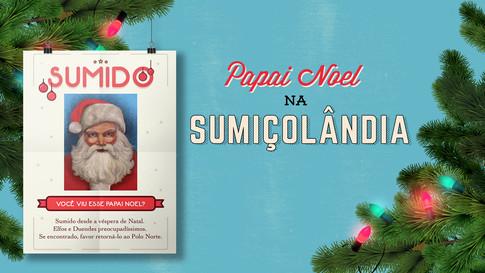 Papai Noel na Sumiçolândia | 2016