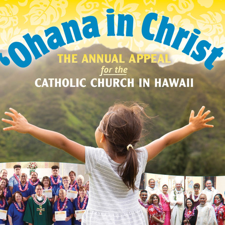 """""""Ohana in Christ"""" Annual Appeal"""