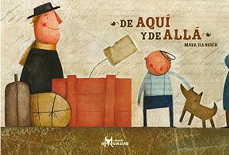 book maya hanisch de aqui y de alla kid illustration art libro  ilustracion niños chile arte editorial
