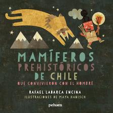 book maya hanisch mamiferos prehistoricos kid illustration art libro  ilustracion niños chile arte editorial