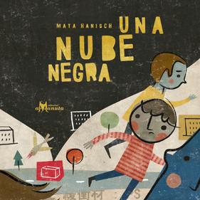 book maya hanisch una nube negra kid illustration libro  ilustracion niños chile arte editorial