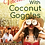 Thumbnail: Vacationing With Coconut Googles