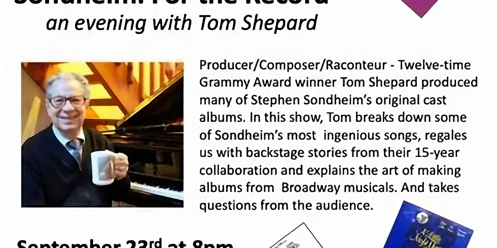 Sondheim: For the Record - an evening with Tom Shepard
