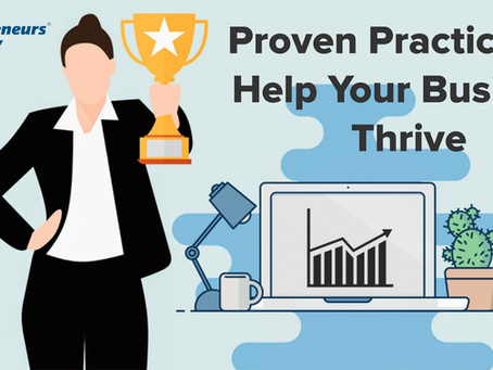 Proven Practices To Help Your Business Thrive