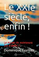 LE XXIe SIECLE ENFIN ! D.CUVILLIER cover