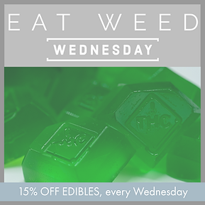 Every Wednesday at High Octane, get your sweet treat fix with 15% off edibles. Take this chance to try out a new brand or get your favorites!